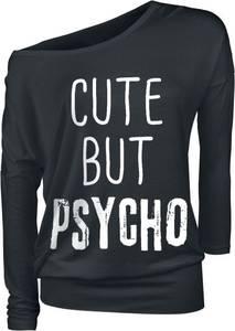 Cute But Psycho  Langarmshirt